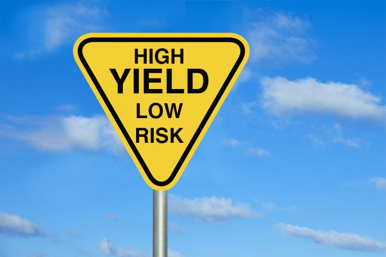 High yield low risk