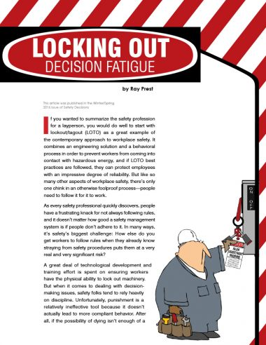 Locking Out Decision Fatigue