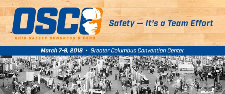 Ohio Safety Conference and Expo March 7-9, 2018