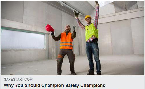Why you should champion safety champions