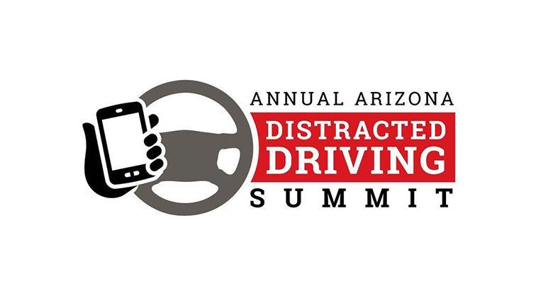 Annual Arizona Distracted Driving Summit