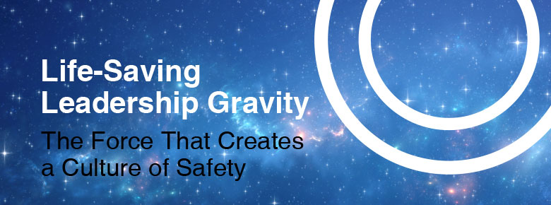 Life-Saving Leadership Gravity