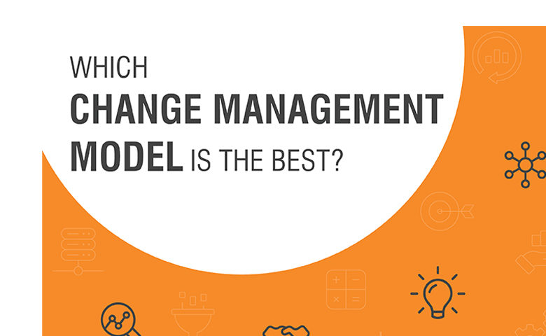 Which Model is Best Change Management Blog
